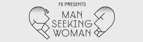 Man Seeking Woman: un romanticismo ... diferente