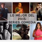Lo mejor de 2015: Comedias