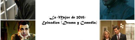 Lo mejor de 2015: Episodios