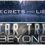 Combo de Vídeos: Secrets and Lies y Star Trek Beyond