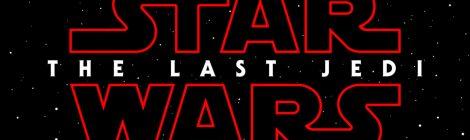 Star Wars: Teaser trailer y póster de The Last Jedi