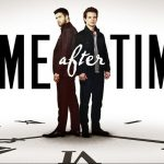 Time After Time: 1×01 Pilot y 1×02 I Will Catch You