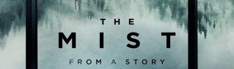 Pilotos: The Mist (2017)