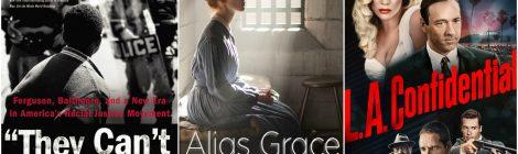 Combo de noticias: L.A. Confidencial, Alias Grace y They Can't Kill Us All.