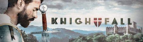 Knightfall: sinopsis, promo y fecha de estreno
