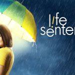 Pilotos: Life Sentence