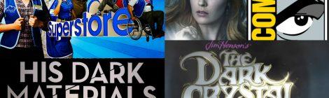 Comic-Con 2019: Paneles de Superstore, His Dark Materials, Nancy Drew y The Dark Crystal