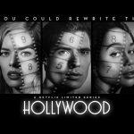 Hollywood: sinopsis, tráiler y póster