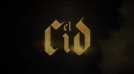 El Cid: sinopsis y teaser