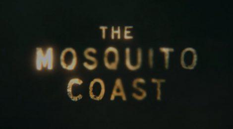 Mosquito Coast: teaser, sinopsis y fecha de estreno