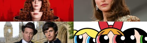 Combo de Noticias: A Very English Scandal, Russian Doll, Lady in the Lake y The Powerpuff Girls
