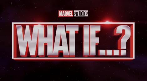 What If... ?: tráiler y póster oficial y fecha de estreno