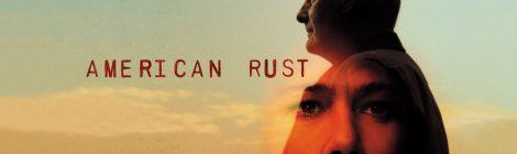 American Rust: sinopsis y tráiler